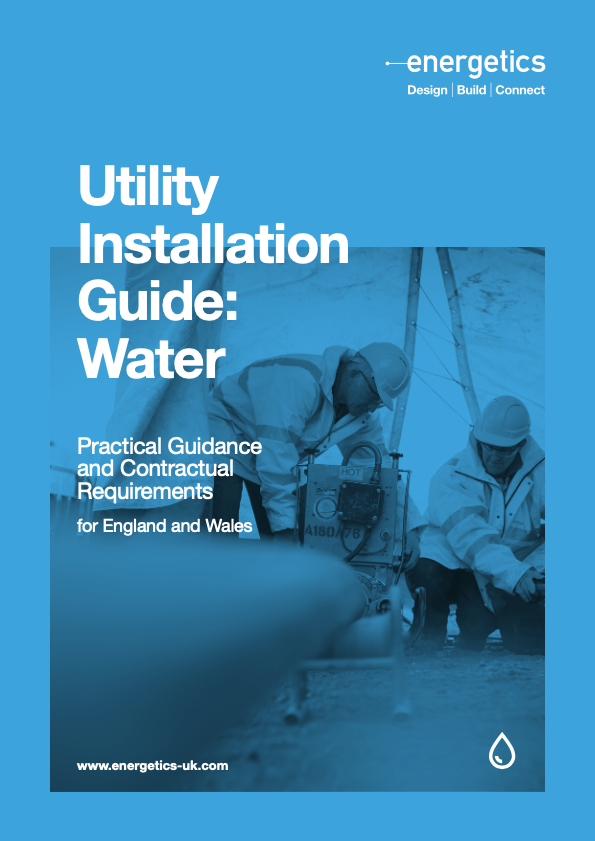 Utility Installation Guide: Water (England and Wales)
